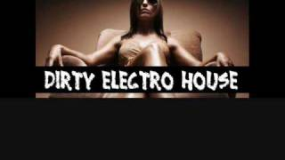 Dirty/Electro House Mix Mai 2010