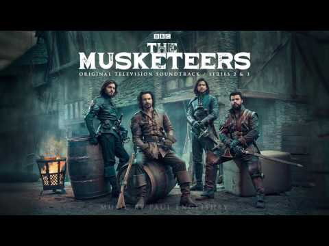 Paul Englishby - The Musketeers (From The Musketeers Series 2 & 3)