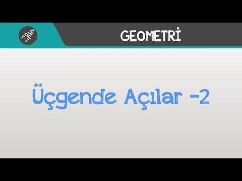 ÜÇGENDE AÇILAR -2 | Geometri | Hocalara Geldik