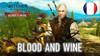 The Witcher 3: Wild Hunt - PS4/PC/XB1 - Blood and Wine (teaser trailer) (French)