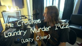 Watch Crookes The Crookes Laundry Murder 1922 video