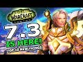 Patch 7.3 Is Here! Top 10 New Features In World Of Warcraft Legion Shadows Of Argus