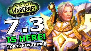 Patch 73 Is Here Top 10 New Features In World Of Warcraft Legion Shadows Of Argus