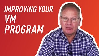 Ask the Experts: Improving your Vulnerability Management (VM) Program