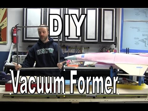 RC Scratch Building - DIY Vacuum Former