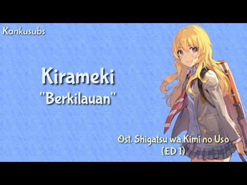 Shigatsu Wa Kimi No Uso ED 1 | Kirameki - Wacci (Lirik + Terjemahan Indonesia)