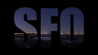 SFO at Night - Airport Time-Lapse