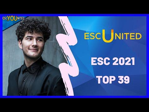 EUROVISION 2021: Top 39 (ESC United Members Ranking) Week of April, 11th