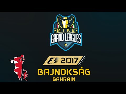 """MGL F1 2017 Bajnokság - """"B"""" Liga - Bahrain - S01/R03"""