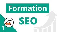 1. Formation SEO  - Référencement Naturel de son Site Web [apprendre le SEO - tuto débutant FR]