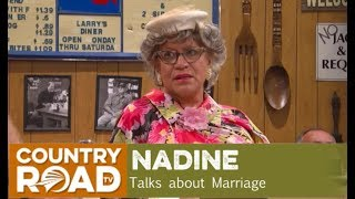 Nadine talks Marriage on Larry's Country Diner