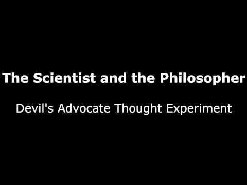 The Devils Advocate Thought Experiment