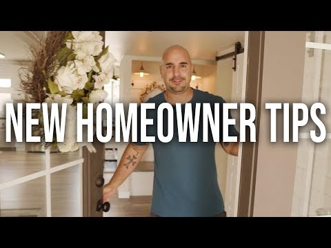 New Homeowner Tips (what to look out for!)