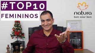 TOP 10 | MELHORES PERFUMES FEMININOS DA NATURA (2018)