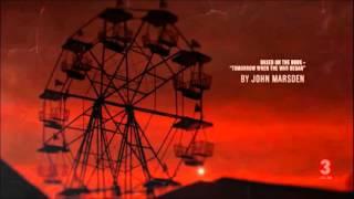 Tomorrow, When the War Began - Opening Credits (TV Series)