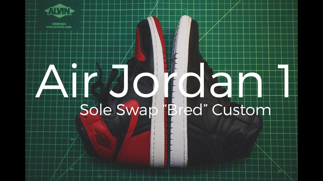 04935e0a2a38 Jordan 1 Sole Swap   Bred Custom - YouTube