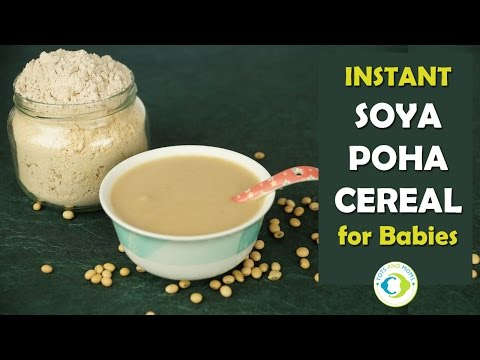 Instant Soya Poha Cereal - 6+ months Baby Food - Travel Food for Babies| No cook recipe