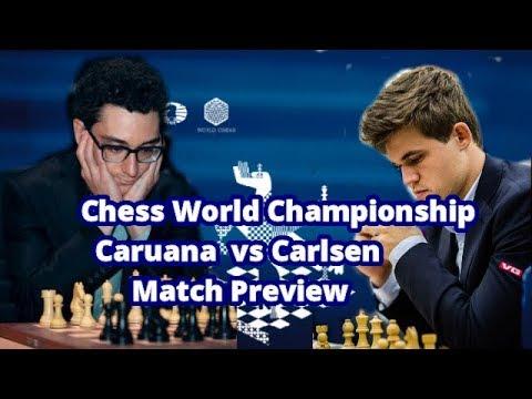 World Championship Match Preview - Magnus Carlsen vs Fabiano Caruana