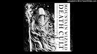 MOUNTAIN WIZARD DEATH CULT - Thrones Of Putrid Light DOUBLE SINGLE [FULL ALBUM] 2020