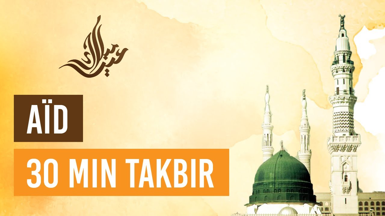 Download AÏD  - TAKBIR 30 MIN