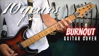 Скачать 10 Years Burnout Guitar Cover