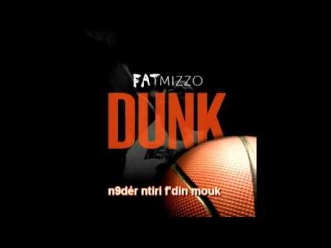 Download Fat Mizzo - Dunk ( Lyrics )