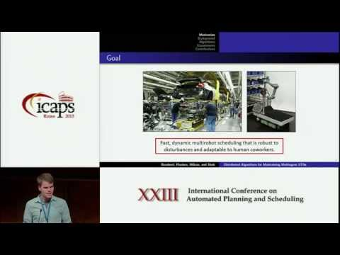 ICAPS 2013: James C Boerkoel Jr - Distributed Algorithms for Incrementally Maintaining Multiagent