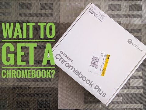 Don't Buy a Chromebook Now! Wait & Here's Why - Sept 2017