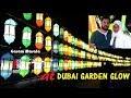 At Dubai Garden Glow