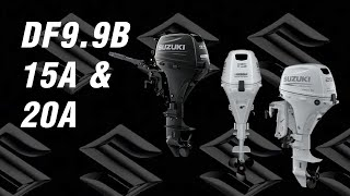 Suzuki Outboard Models DF9.9B, 15A, and 20A