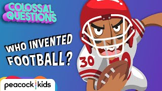 Who Invented Football? | COLOSSAL QUESTIONS