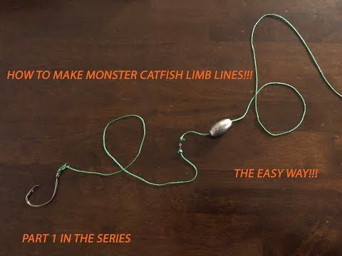 HOW TO MAKE LIMB LINES FOR MONSTER CATFISH!
