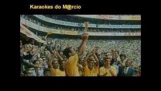 Pra frente Brasil Karaoke