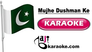 Mujhe dushman ke bachon ko - Video karaoke - Pakistani National song - by Baji karaoke