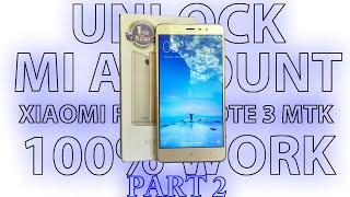 unlock mi account xiaomi redmi note 3 mtk mediatek part 2