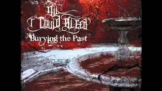 All I Could Bleed - Burying the Past
