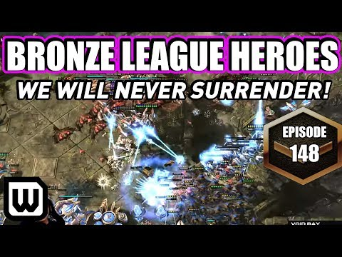 BRONZE LEAGUE HEROES #148 | WE WILL NEVER SURRENDER! (Team Kevin Vs Team Shadow)
