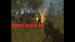 DARKEST OF DAYS # 16 ВИДЕО ПРОХОЖДЕНИЕ ОТ АЛЕКСАНДРА ИГРОФФ