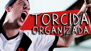 TORCIDA ORGANIZADA