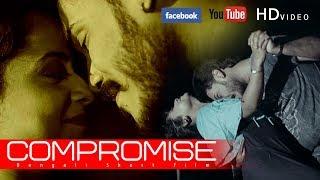 """COMPROMISE"" Bengali Short Film II SUBIR KR. MUKHERJEE II 2018"