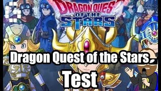 TEST : Dragon Quest of the Stars / Android et IOS