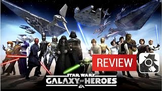STAR WARS: GALAXY OF HEROES | AppSpy Review