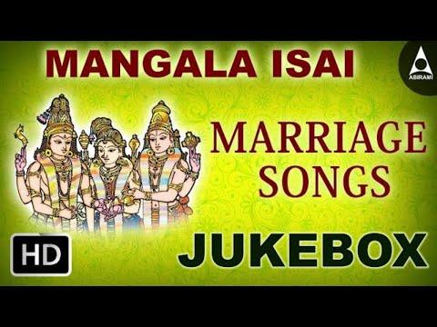 Mangala Isai  Jukebox - Marraige Songs - Devotional Songs