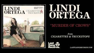 Lindi Ortega - Murder Of Crows