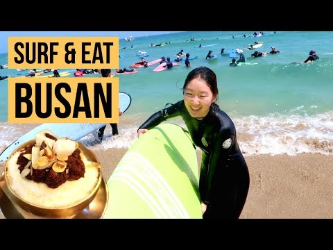Weekend in Busan: Surf & Eat!