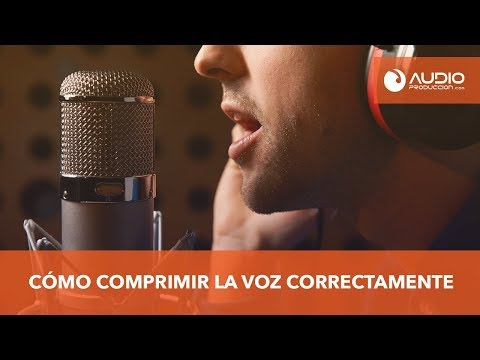 Como Comprimir Una Voz Correctamente