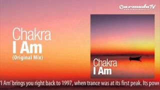 Chakra - I Am (Original Mix)