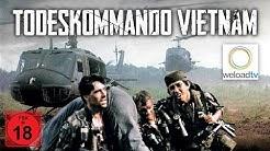🎬 Todeskommando Vietnam (Kriegsfilm | deutsch)