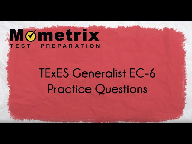 Free TExES Core Subjects EC-6 (291) Practice Questions