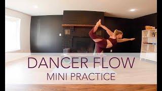 Dancer Flow - Mini | Yoga Flow with Sara Ann Comte